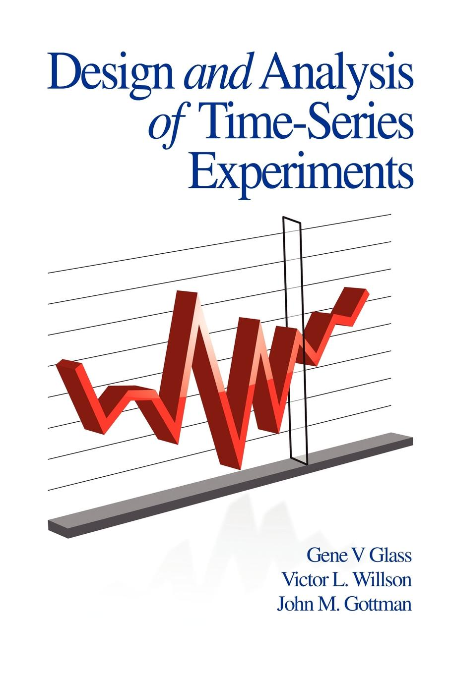 Glass V. Glass, Victor L. Willson, John M. Gottman Design and Analysis of Time-Series Experiments (PB) laplante phillip a real time systems design and analysis tools for the practitioner