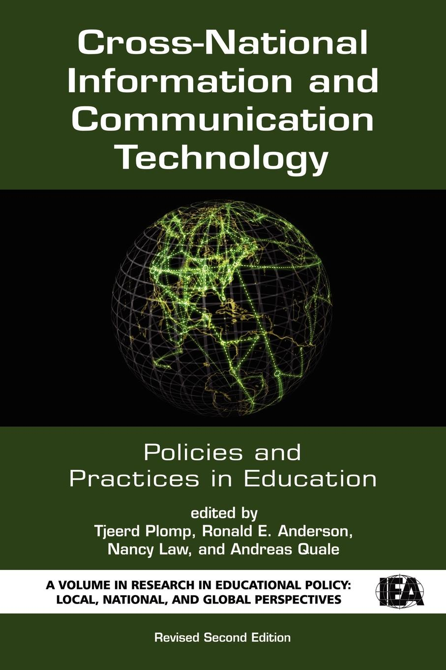 Cross-National Information and Communication Technology Policies and Practices in Education (Revised Second Edition) (PB) cross national information and communication technology policies and practices in education revised second edition pb