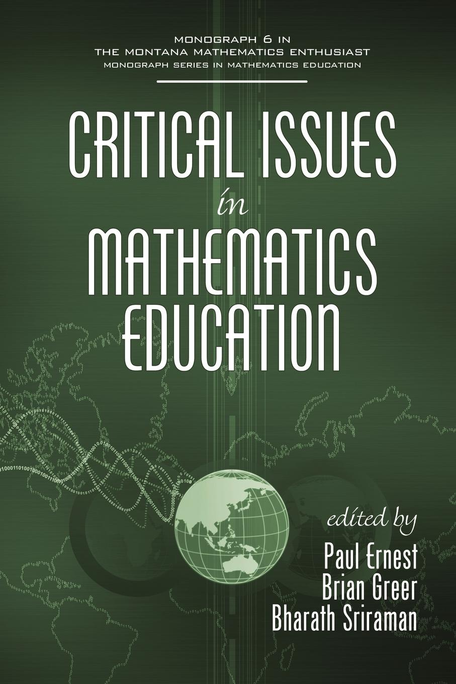 Critical Issues In Mathematics Education (PB) critical mathematics education theory praxis and reality