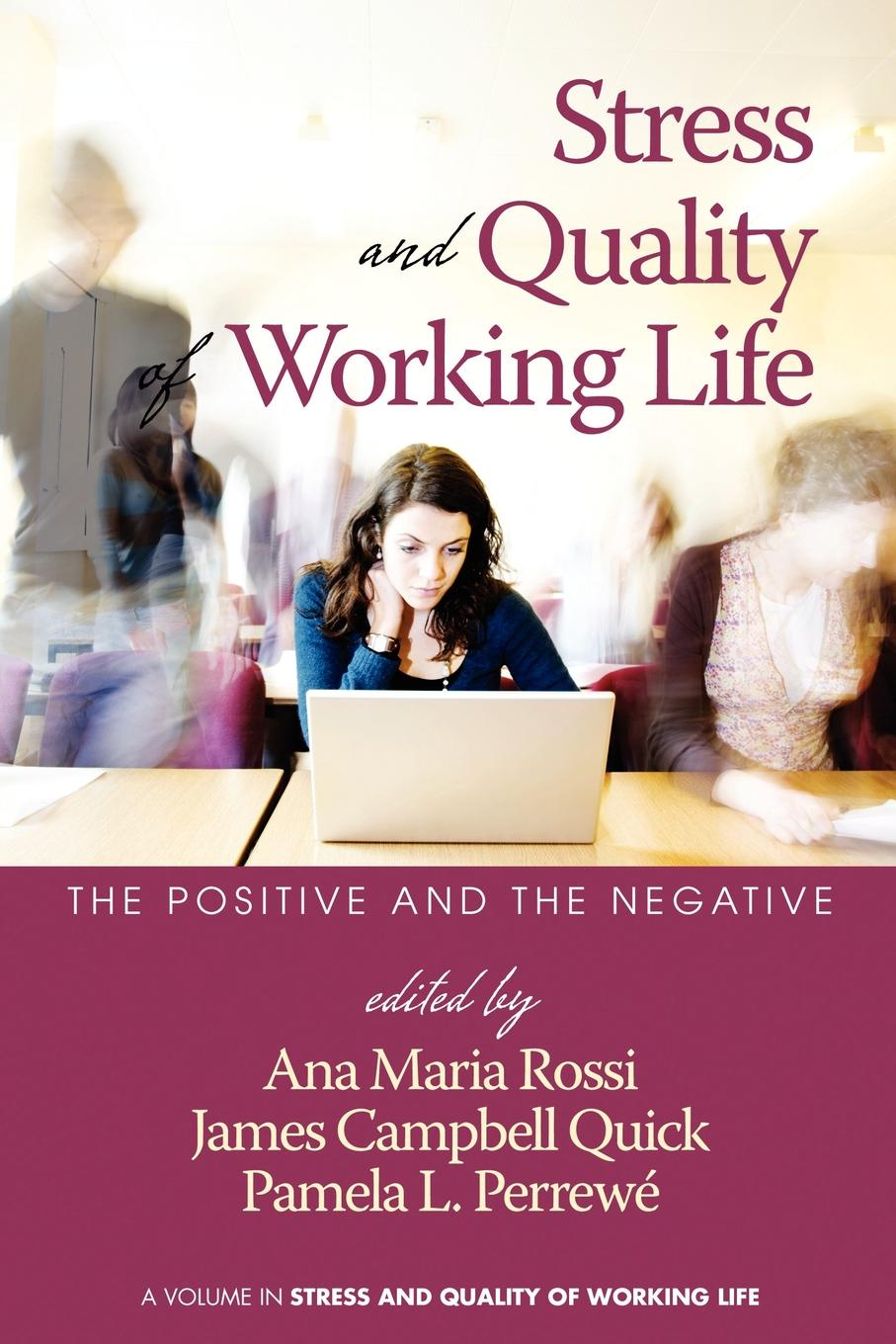 Stress and Quality of Working Life. The Positive and The Negative (PB) quality of life of children suffering from sickle cell anemia
