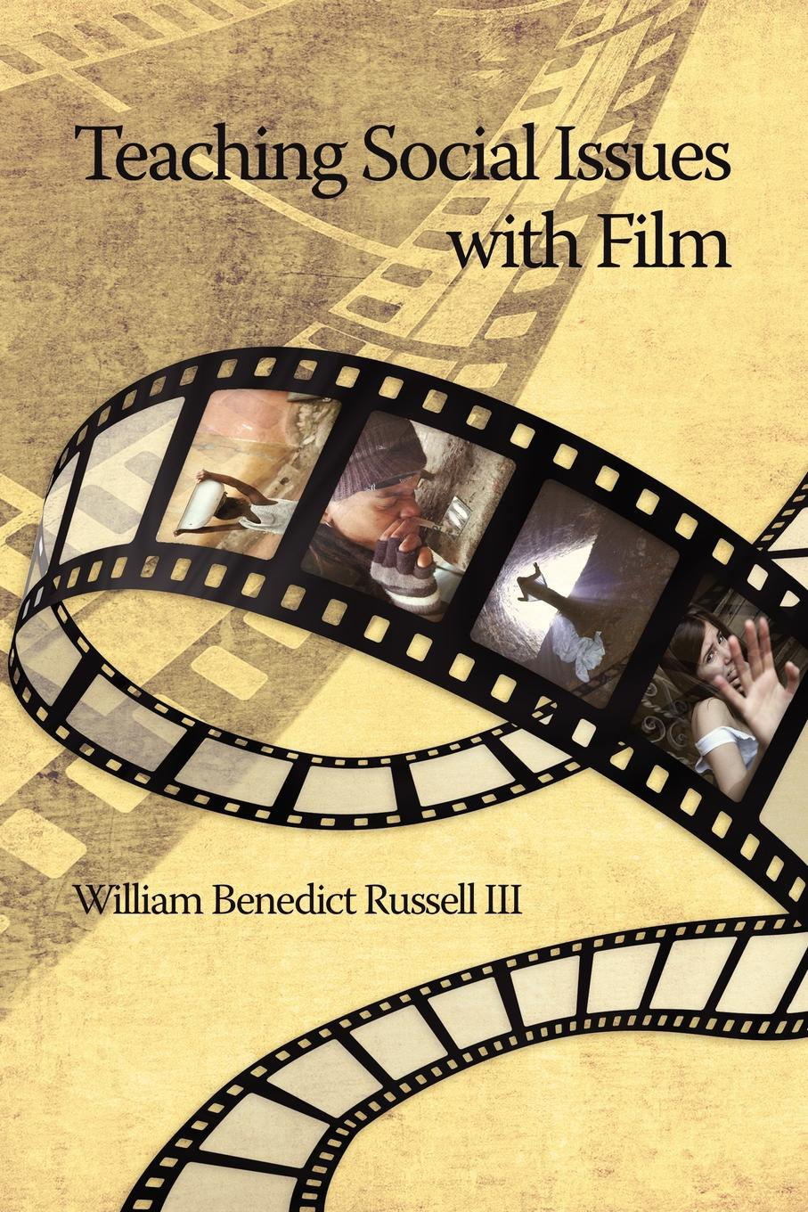 William Benedict III Russell Teaching Social Issues with Film (PB) charles epting silent film quarterly issue 5