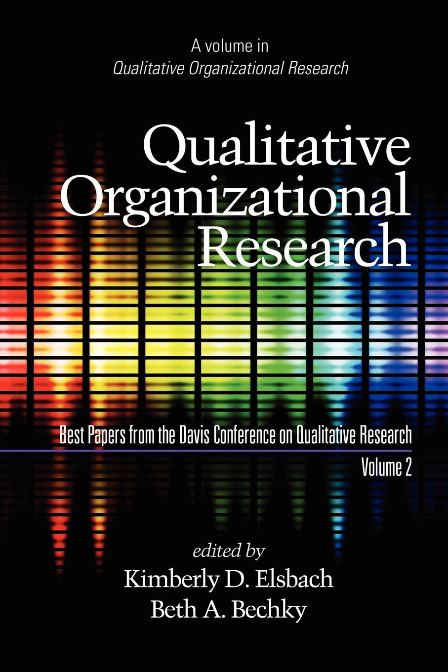Qualitative Organizational Research, Best Papers from the Davis Conference on Qualitative Research, Volume 2 (PB) цены