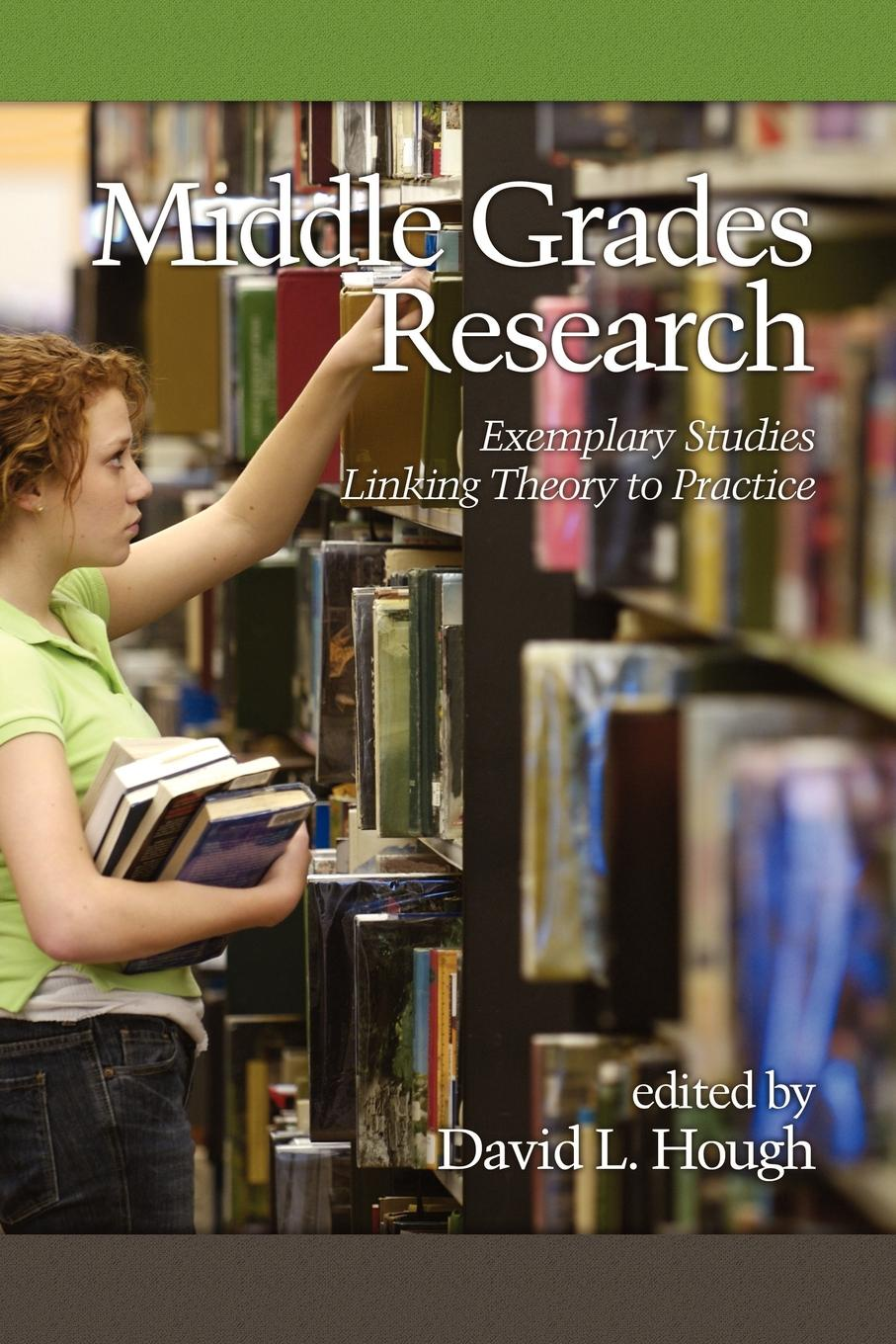 David L. Hough Middle Grades Research. Exemplary Studies Linking Theory to Practice (PB) цена