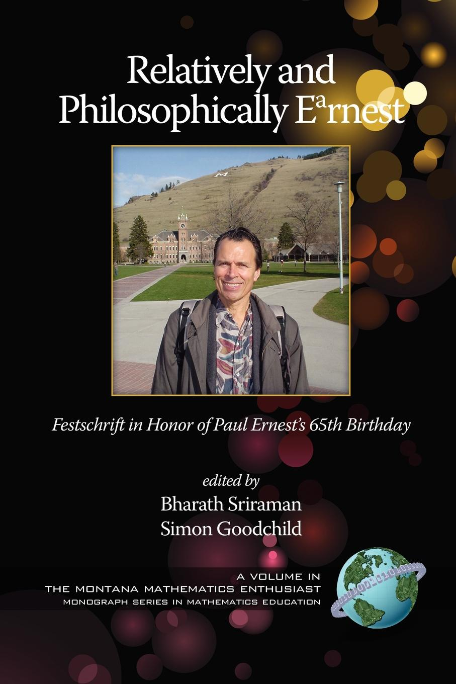 Relatively and Philosophically Earnest Festschrift in honor of Paul Ernest.s 65th Birthday (PB) jason matthiopoulos how to be a quantitative ecologist the a to r of green mathematics and statistics