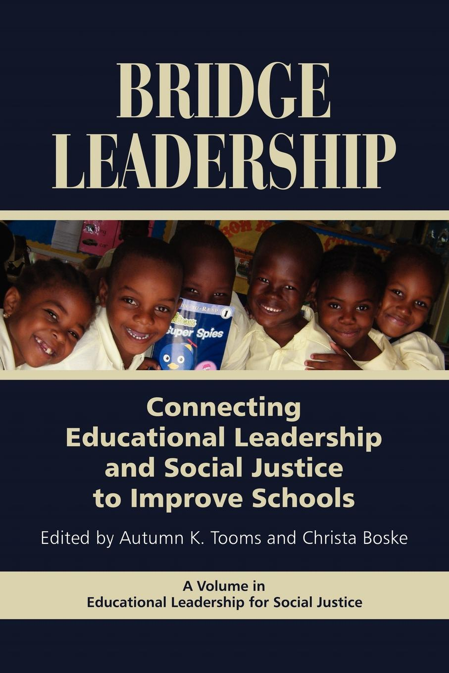 лучшая цена Bridge Leadership. Connecting Educational Leadership and Social Justice to Improve Schools (PB)