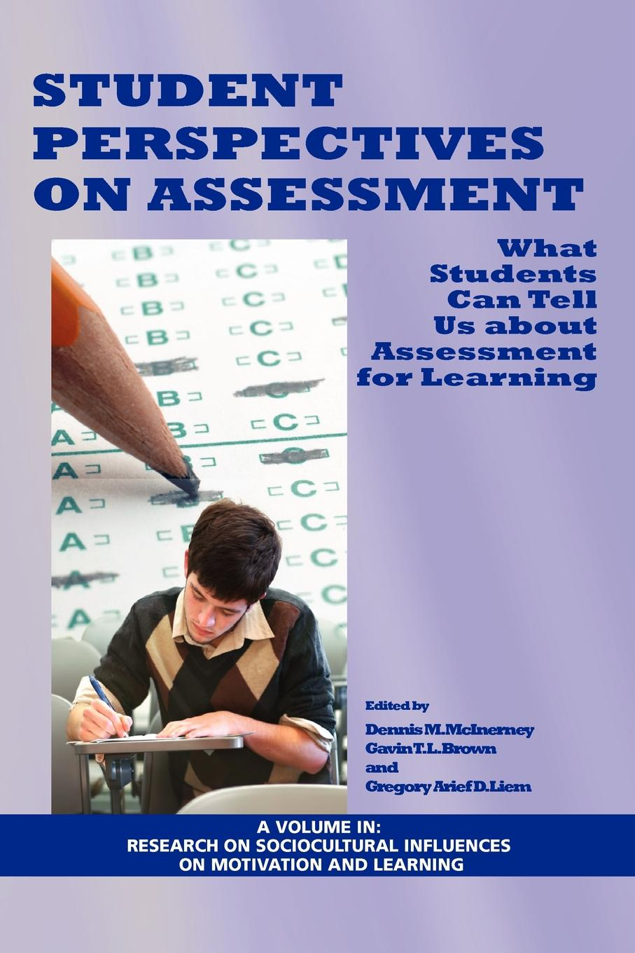 D. M. McInerney Student Perspectives on Assessment. What Students Can Tell Us about Assessment for Learning (PB) upcraft m lee assessment methods for student affairs