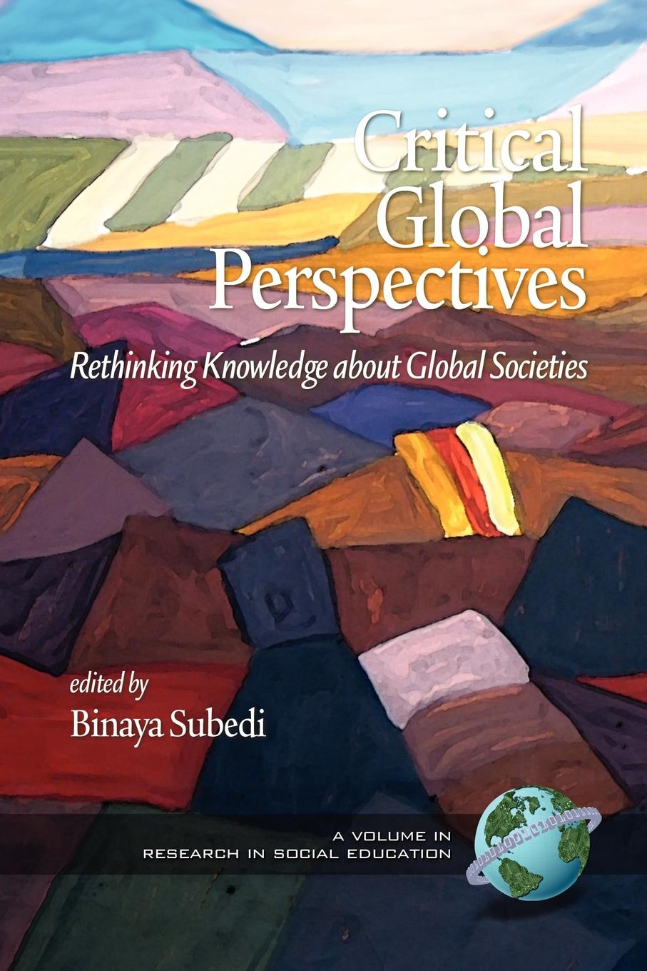 Critical Global Perspectives. Rethinking Knowledge about Global Societies (PB) friends 1 global students book