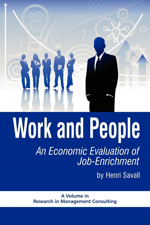 купить Henri Savall Work and People. An Economic Evaluation of Job Enrichment (PB) по цене 6214 рублей