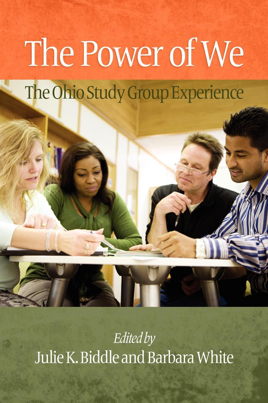 The Power of We. The Ohio Study Group Experience (PB)