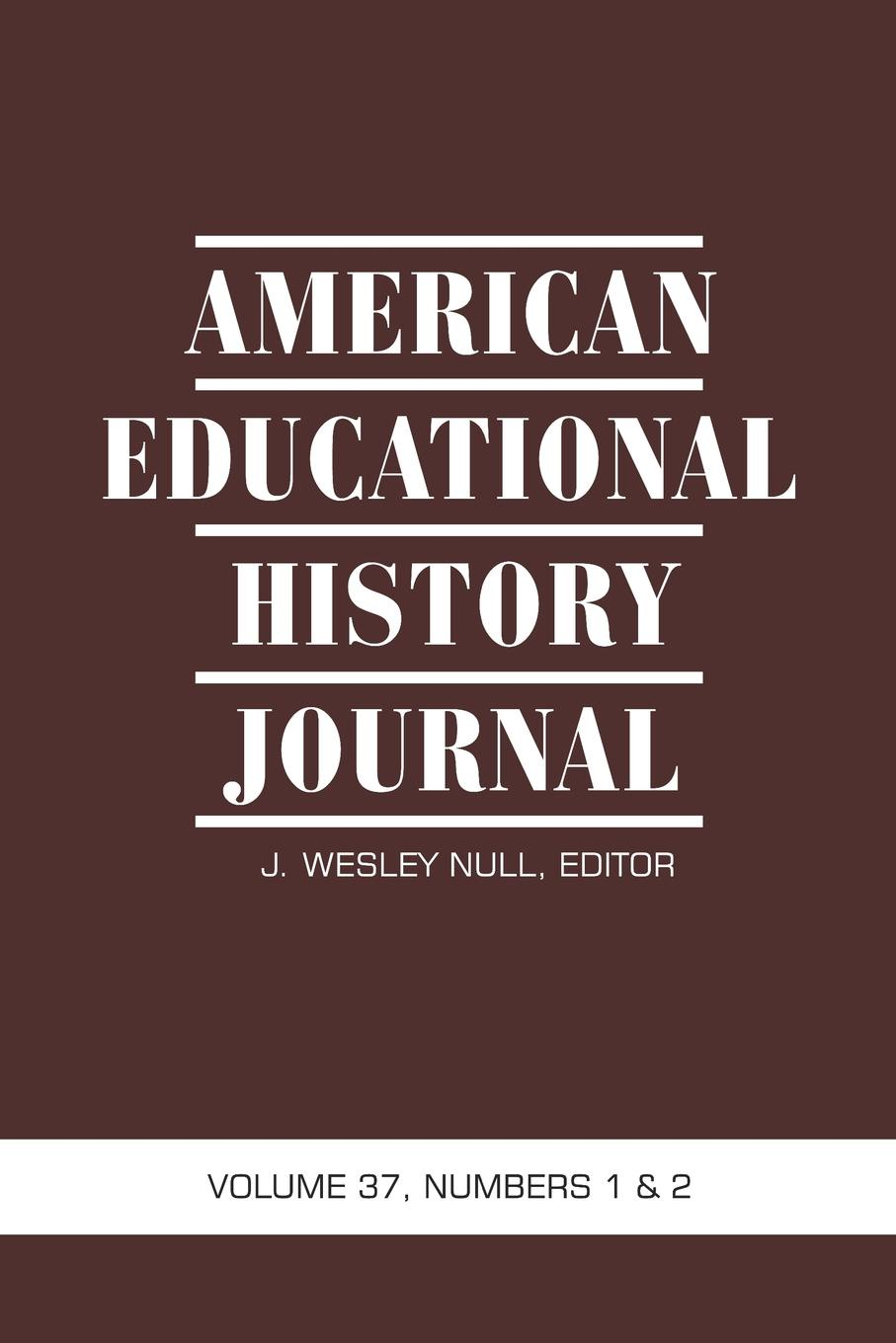 American Educational History Journal VOLUME 37, NUMBER 1 . 2 2010 (PB) the sojo journal educational foundations and social justice education volume 1 number 1 2015