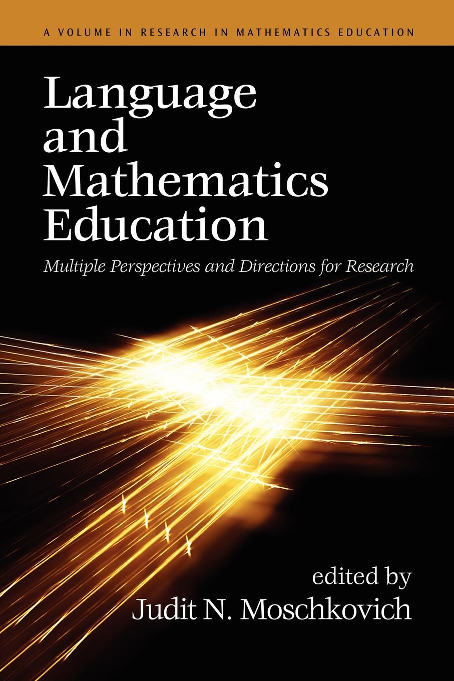 Language and Mathematics Education. Multiple Perspectives and Directions for Research scarino angela intercultural language teaching and learning