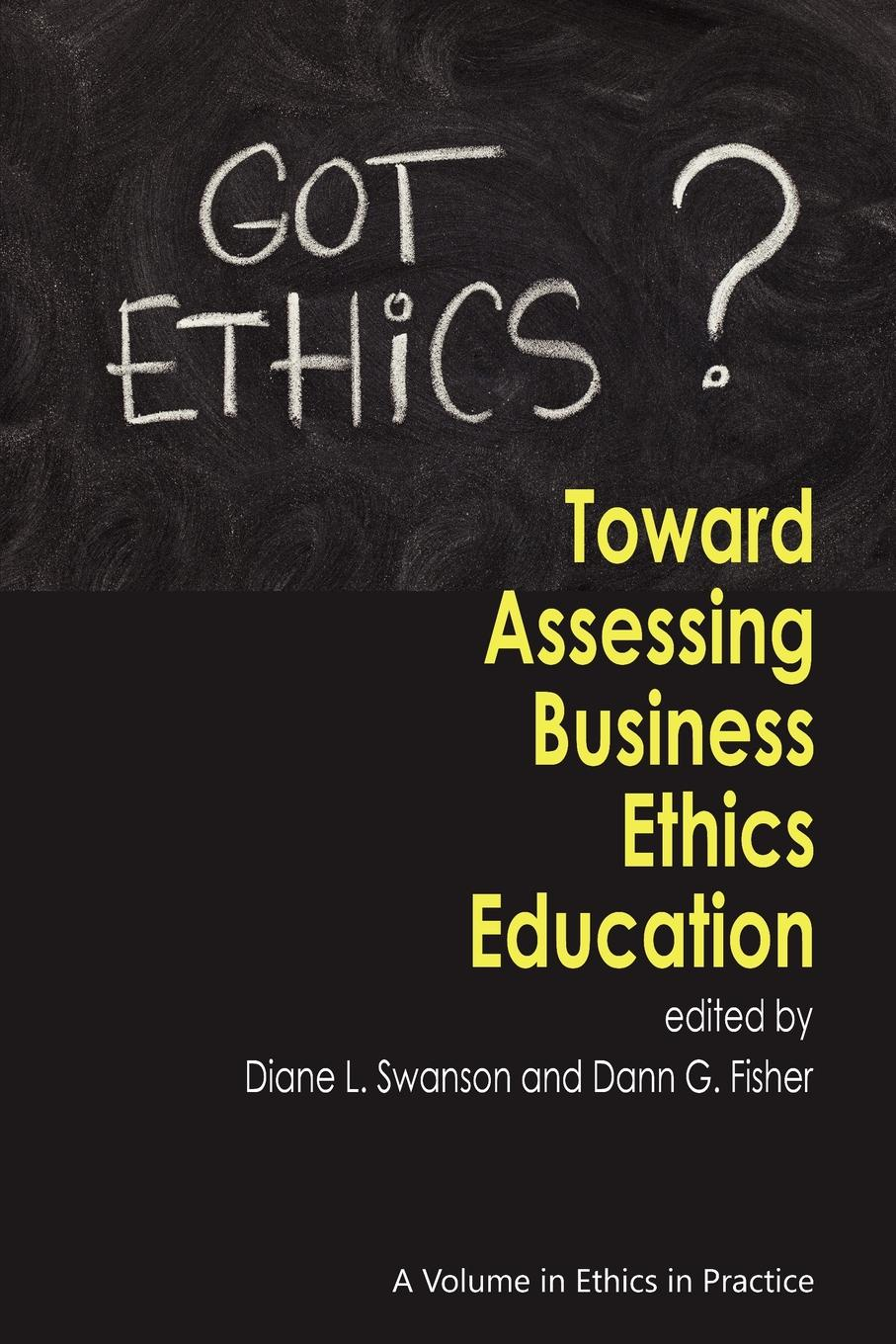 Toward Assessing Business Ethics Education food ethics and society