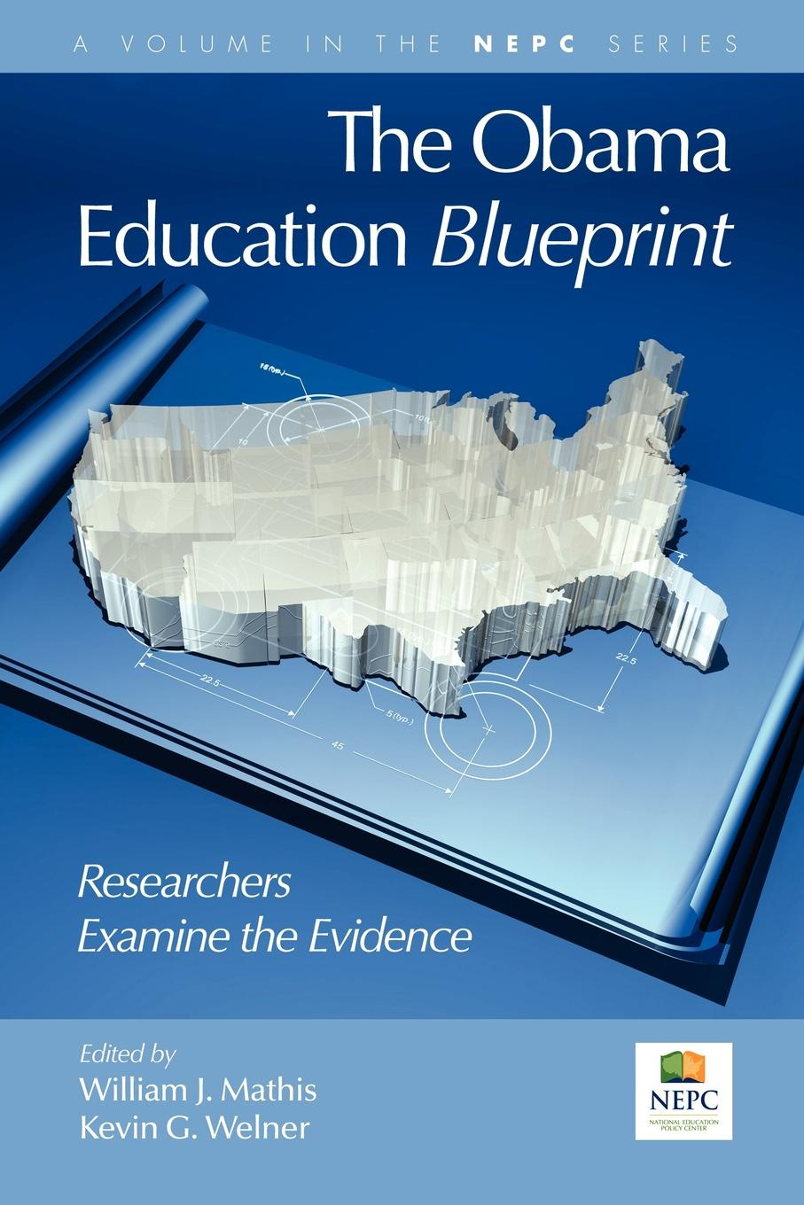 The Obama Education Blueprint. Researchers Examine the Evidence (PB) george lucas education nation six leading edges of innovation in our schools