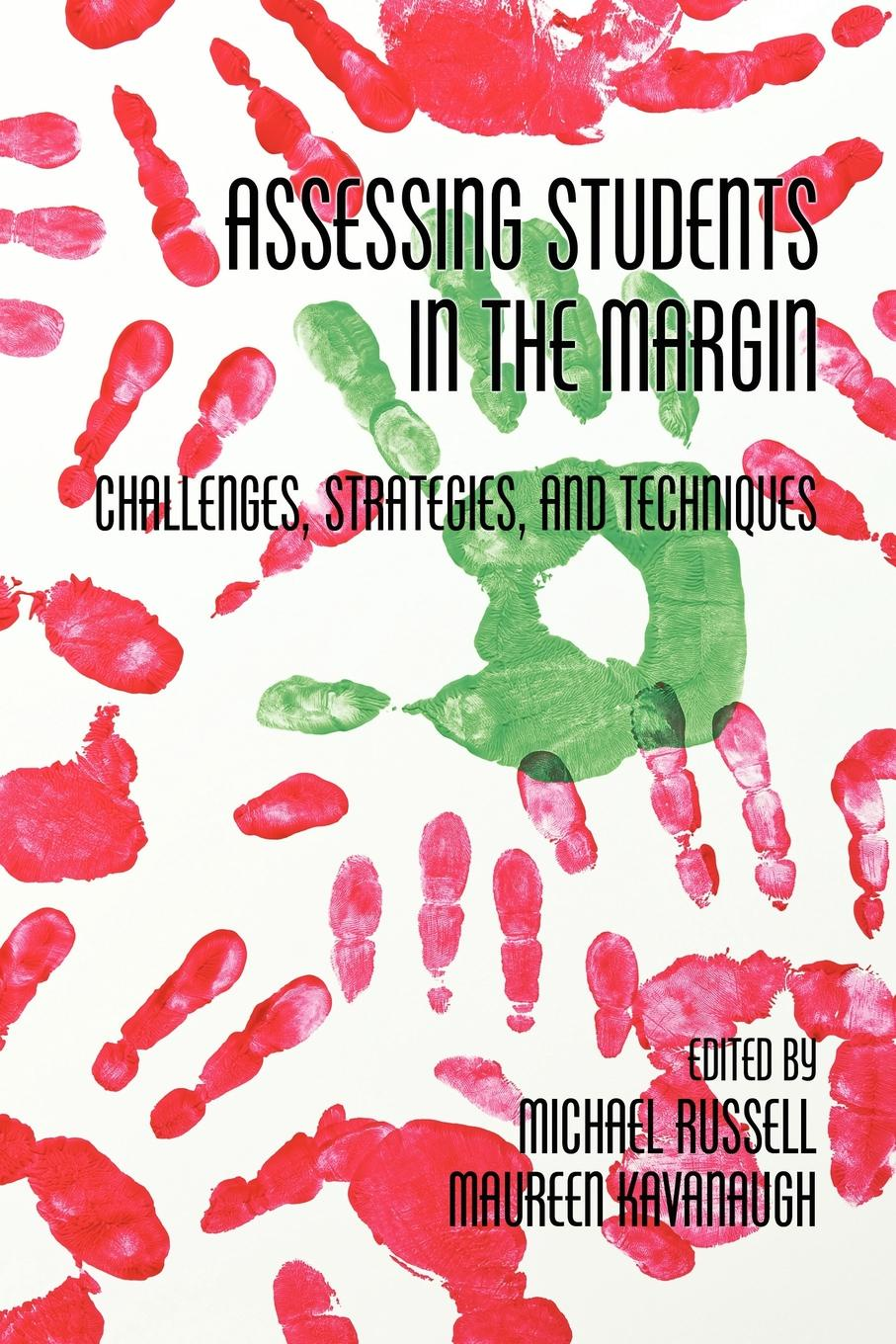 Assessing Students in the Margins. Challenges, Strategies, and Techniques students assessment