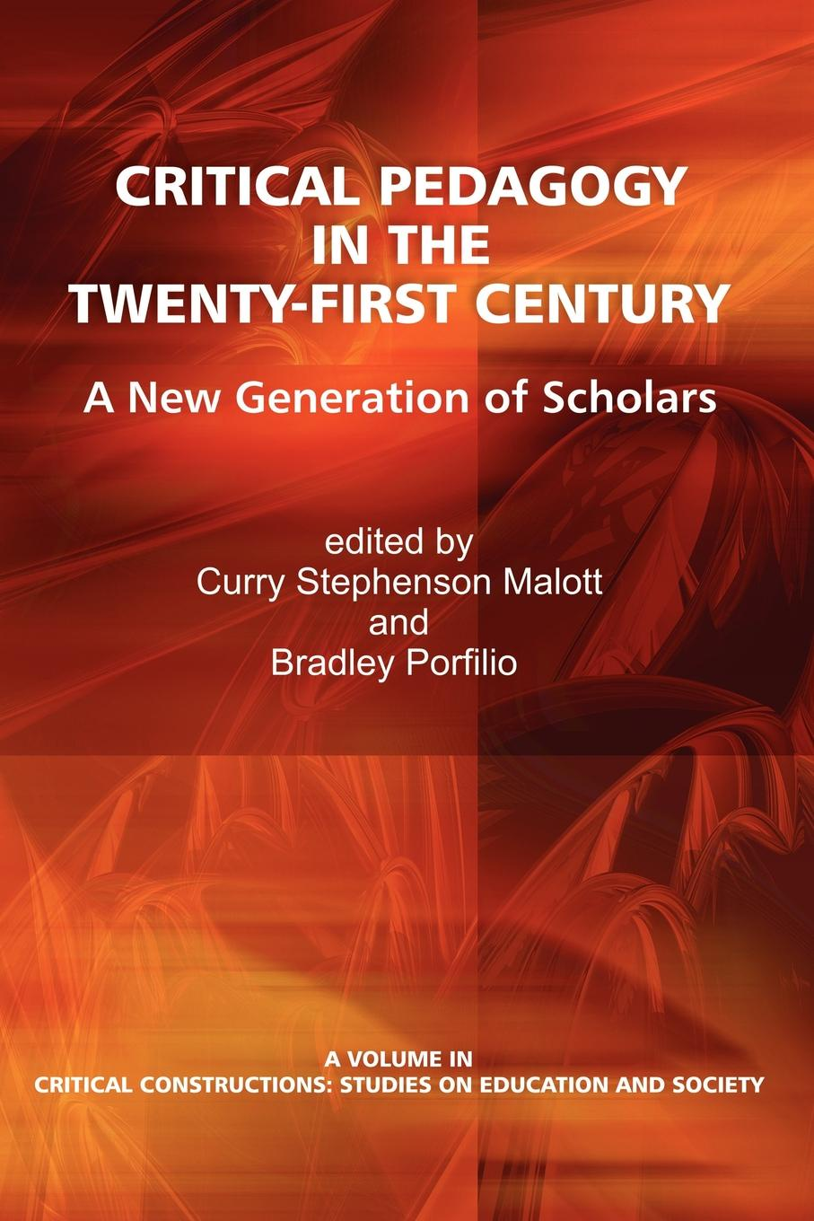 купить Critical Pedagogy in the Twenty-First Century. A New Generation of Scholars онлайн