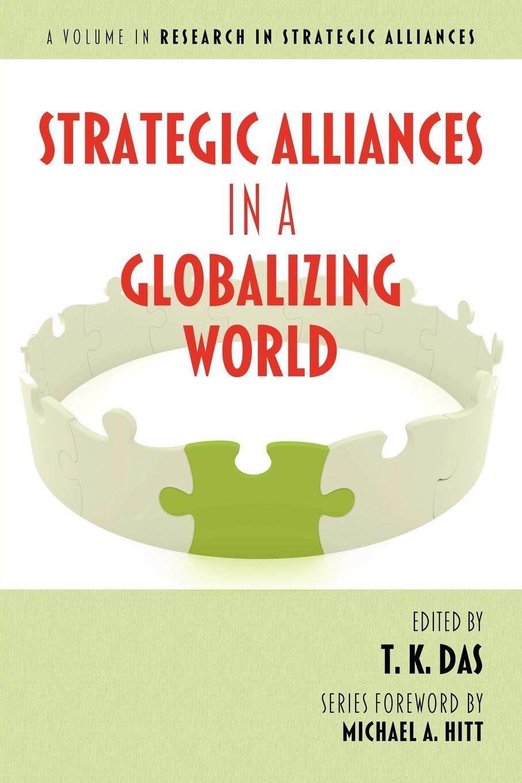 Strategic Alliances in a Globalizing World