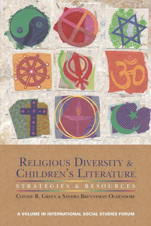 купить Connie R. Green, Sandra Brenneman Oldendorf Religious Diversity and Children.s Literature. Strategies and Resources по цене 6277 рублей