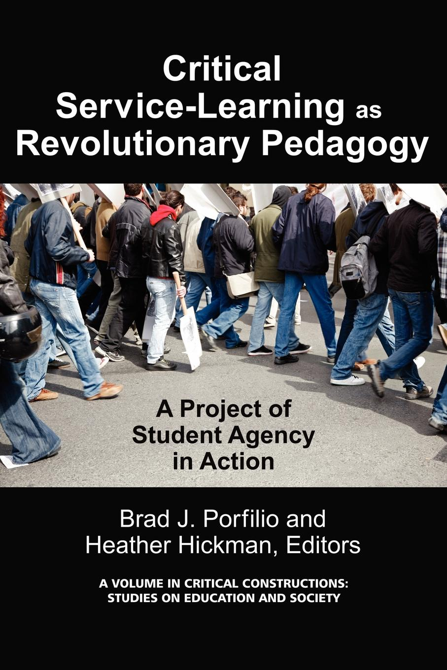 Critical-Service Learning as a Revolutionary Pedagogy. An International Project of Student Agency in Action the sojo journal educational foundations and social justice education volume 1 number 1 2015