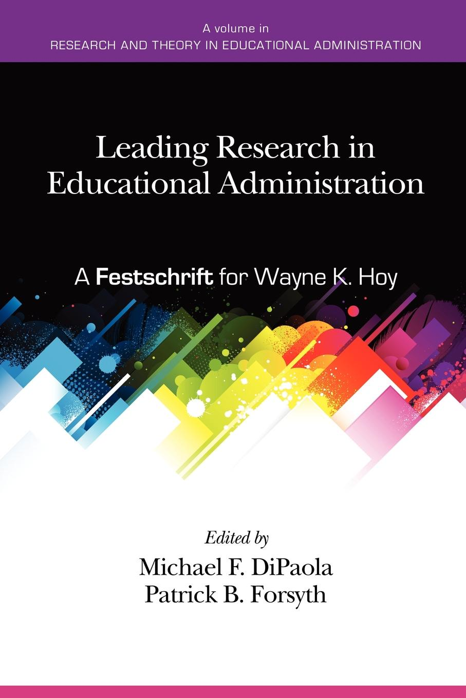 Leading Research in Educational Administration. A Festschrift for Wayne K. Hoy wayne sailor making rti work how smart schools are reforming education through schoolwide response to intervention