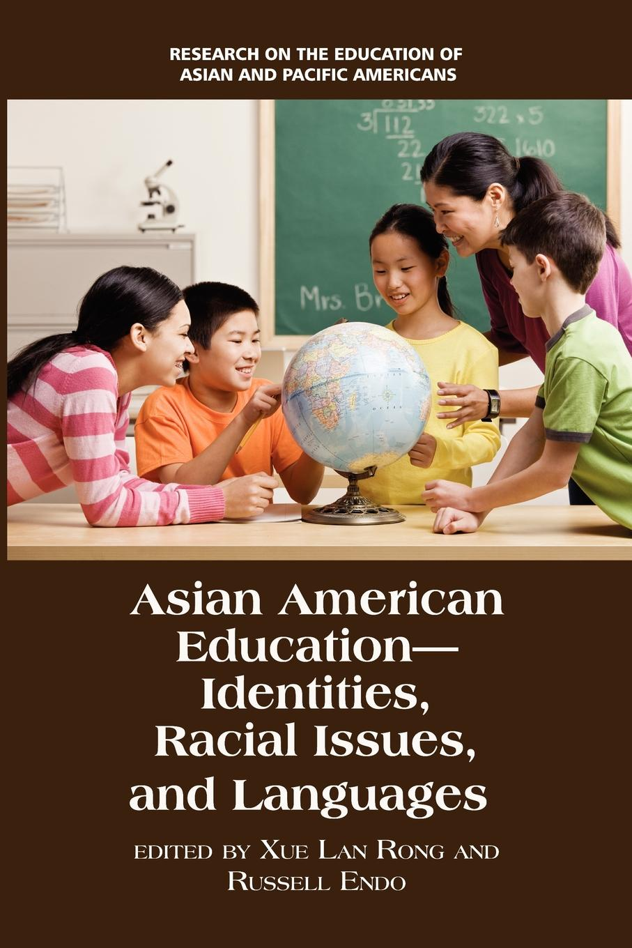 Asian American Education. Identities, Racial Issues, and Languages dina maramba c asian americans in higher education charting new realities aehe volume 40 number 1