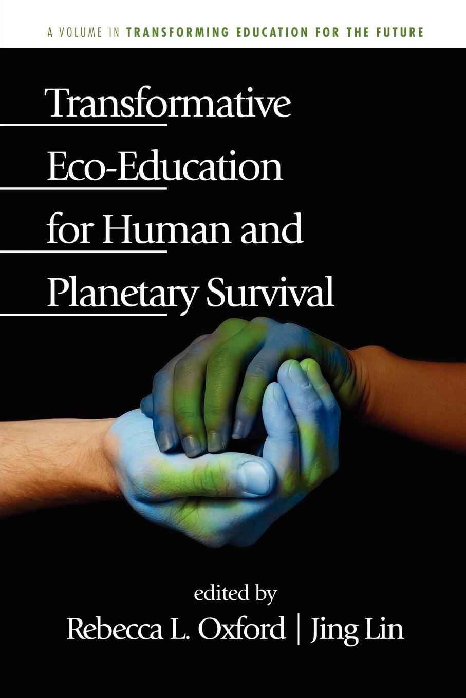 Transformative Eco-Education for Human and Planetary Survival grant lichtman moving the rock seven levers we can press to transform education