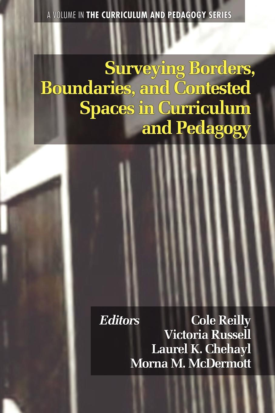 Surveying Borders, Boundaries, and Contested Spaces in Curriculum and Pedagogy zeus leonardo critical pedagogy and race