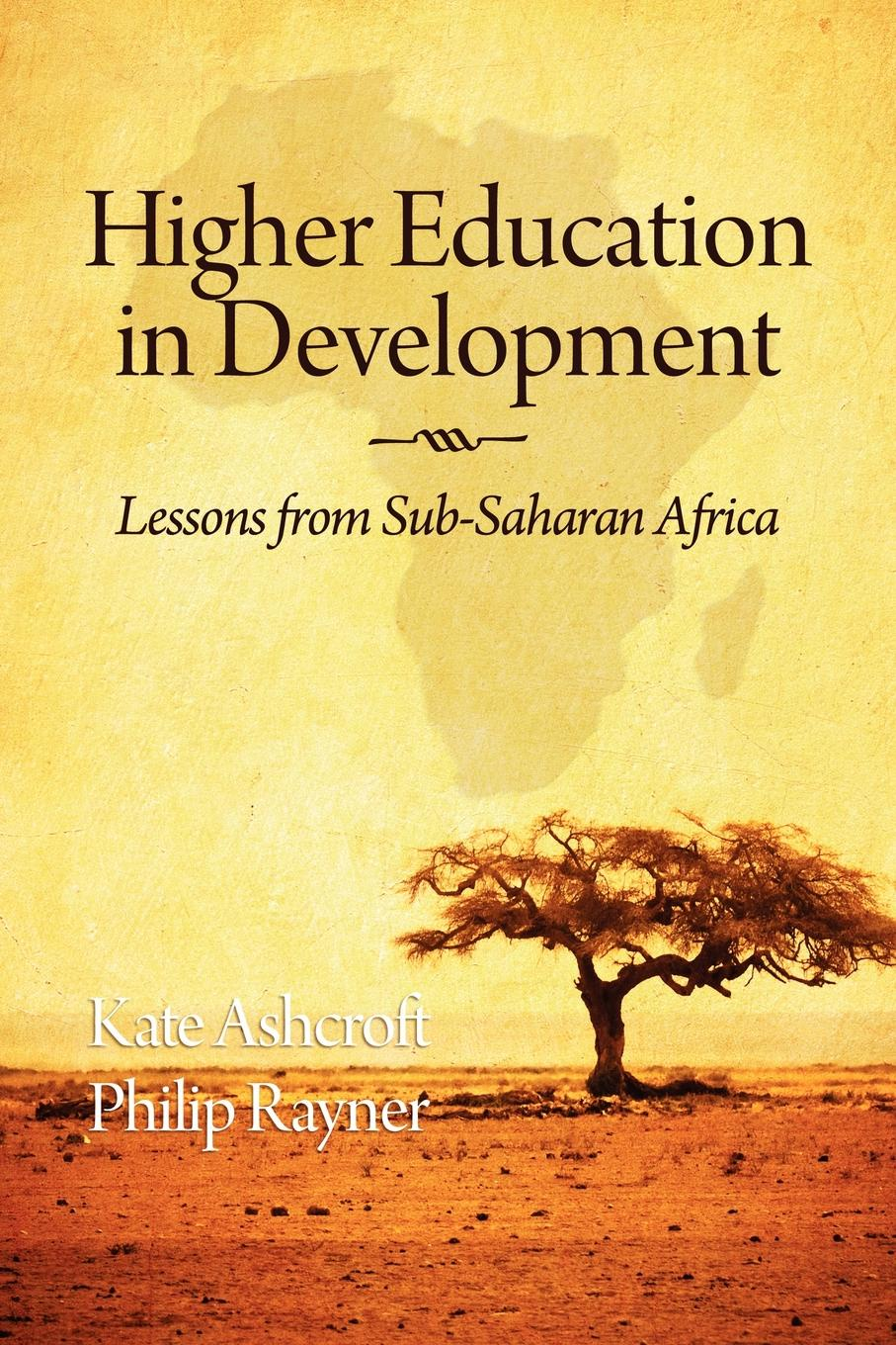 Higher Education in Development. Lessons from Sub Saharan Africa цена
