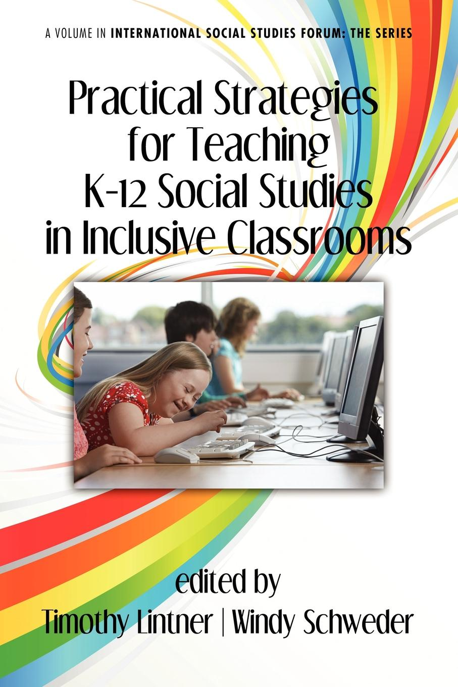 Practical Strategies for Teaching K-12 Social Studies in Inclusive Classrooms цена