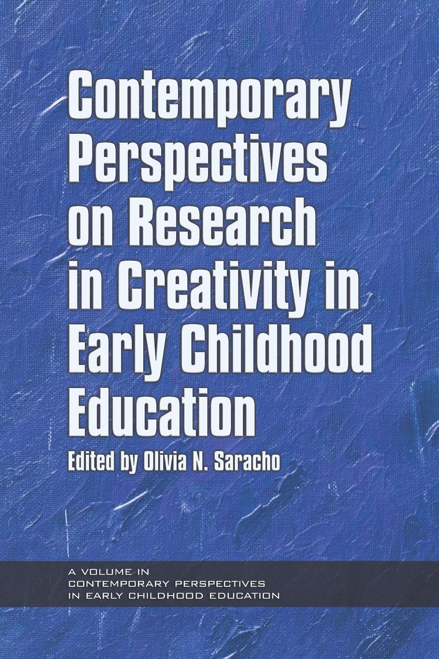 Contemporary Perspectives on Research in Creativity in Early Childhood Education creativity in conscience society