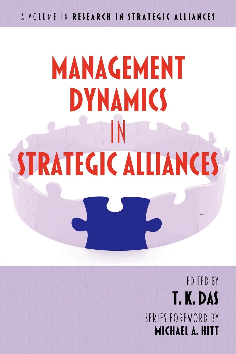 Management Dynamics in Strategic Alliances juan stegmann pablo strategic value management stock value creation and the management of the firm