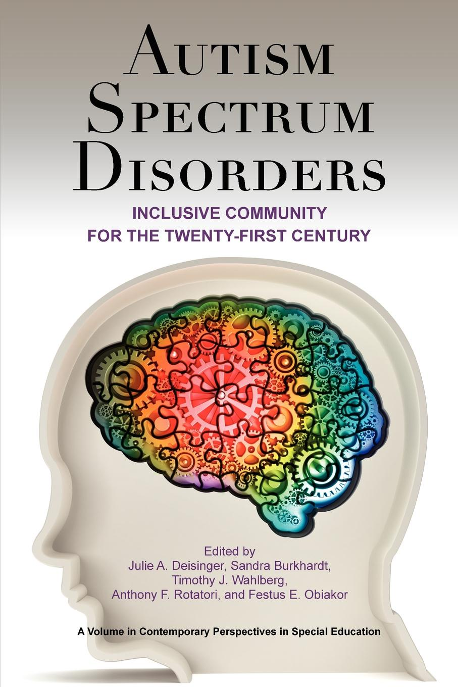 Autism Spectrum Disorders. Inclusive Community for the Twenty-First Century caren haines rn silently seizing common unrecognized and frequently missed seizures and their potentially damaging impact on individuals with autism spectrum disorders