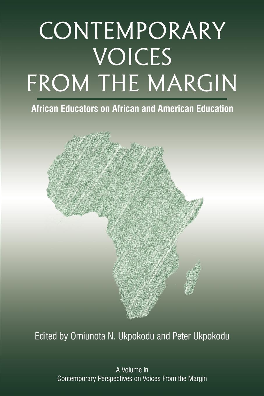 Contemporary Voices from the Margin. African Educators on African and American Education the vintage book of african american poetry
