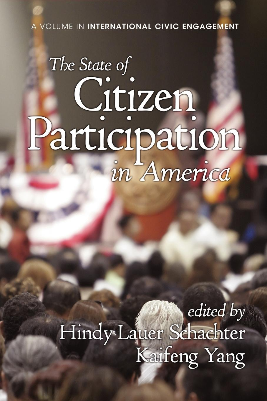 купить The State of Citizen Participation in America онлайн