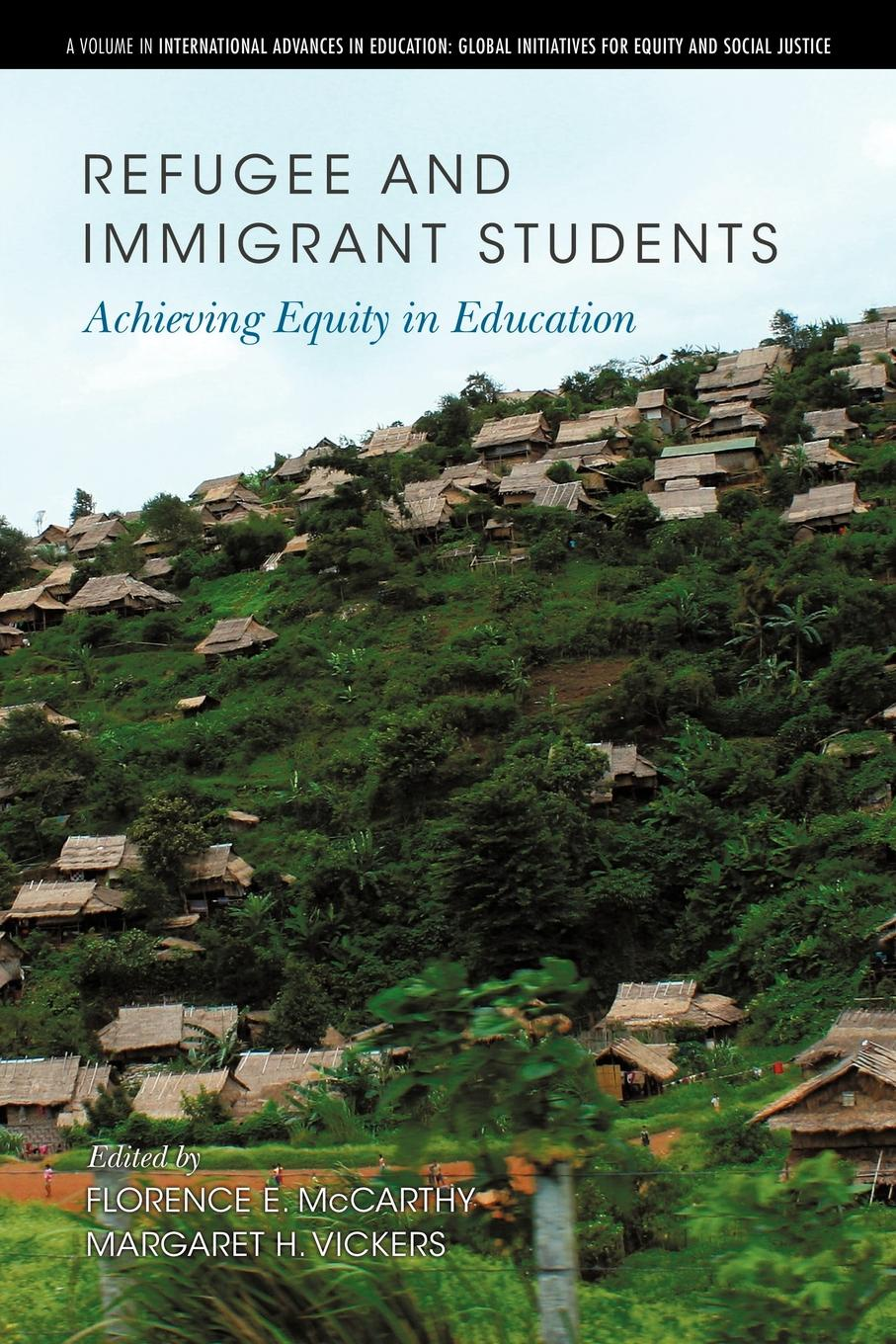 Refugee and Immigrant Students. Achieving Equity in Education aspects of refugee socio cultural integration