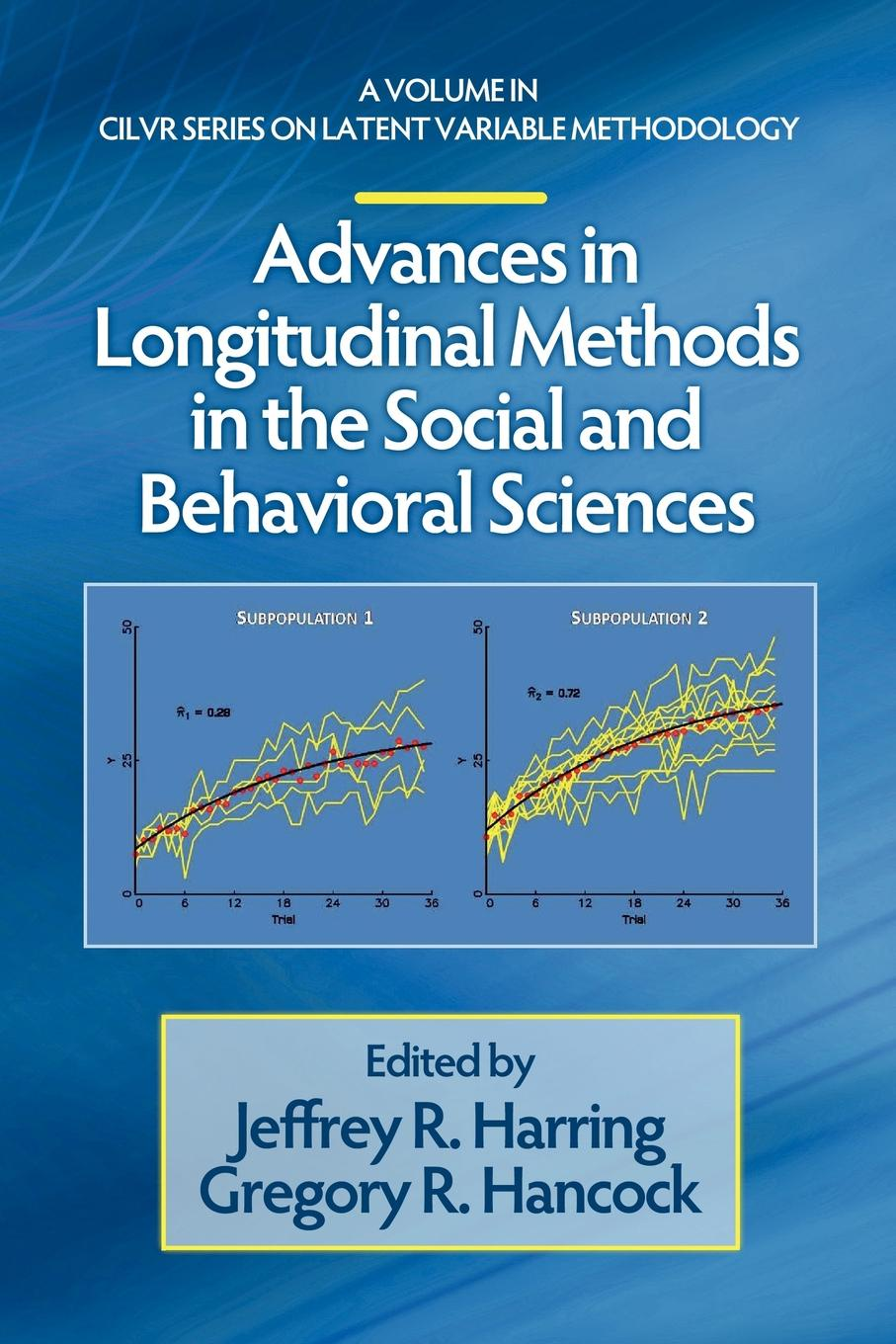 Advances in Longitudinal Methods in the Social and Behavioral Sciences michael albers j introduction to quantitative data analysis in the behavioral and social sciences