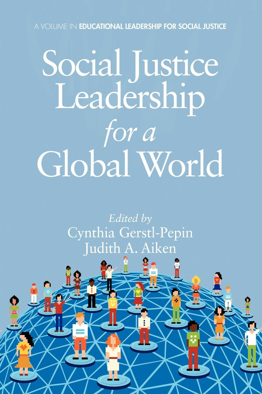 Social Justice Leadership for a Global World megan tschannen moran trust matters leadership for successful schools