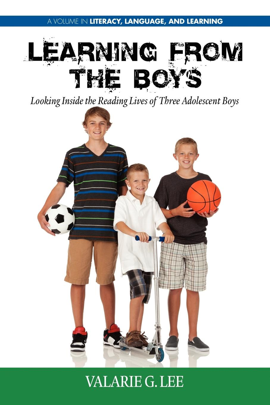 Valarie G. Lee, Valerie G. Lee Learning from the Boys. Looking Inside the Reading Lives of Three Adolescent Boys цена