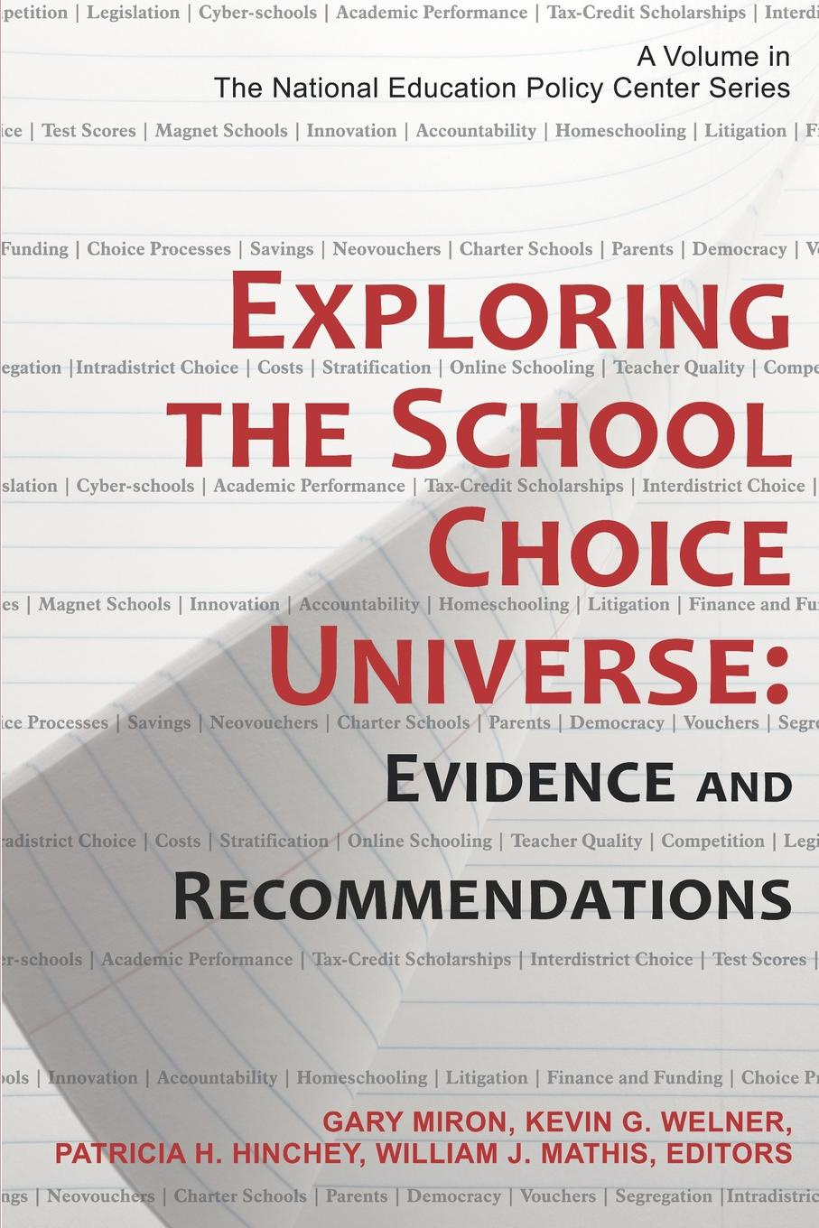 Exploring the School Choice Universe. Evidence and Recommendations julian le grand the other invisible hand delivering public services through choice and competition