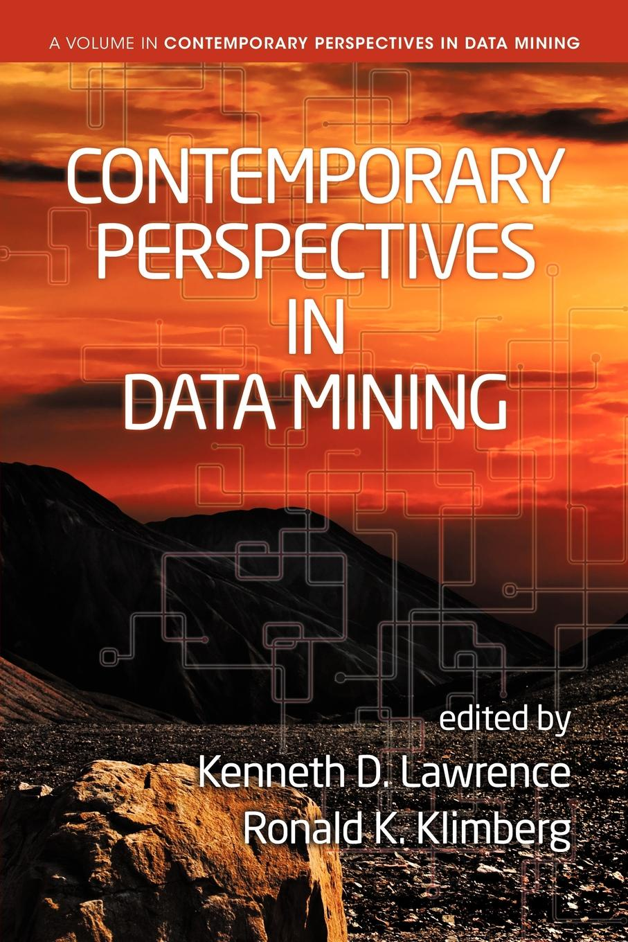 Contemporary Perspectives in Data Mining phil fasano transforming health care the financial impact of technology electronic tools and data mining