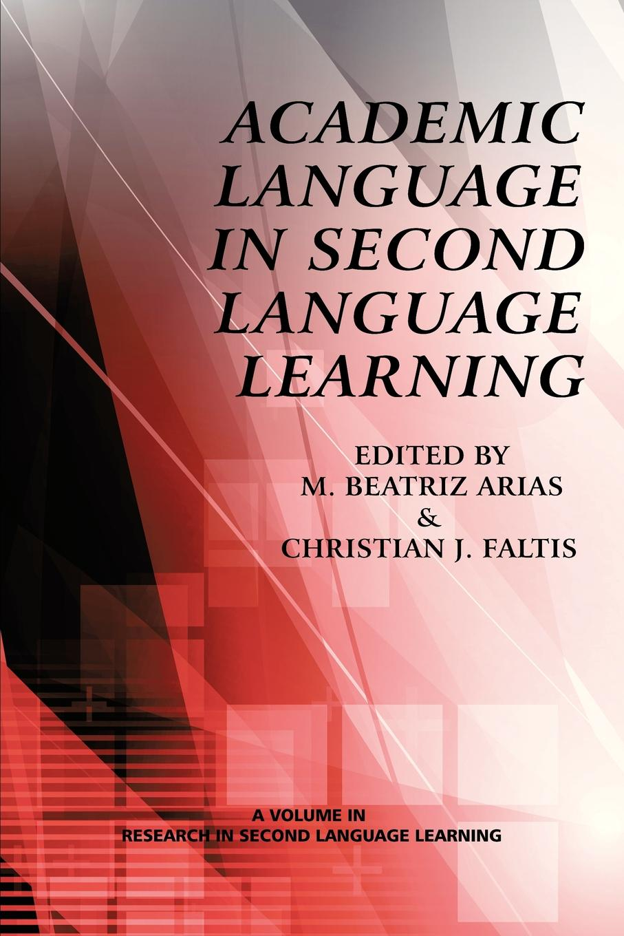 Academic Language in Second Language Learning models of bilingual education programmes in majority language contexts