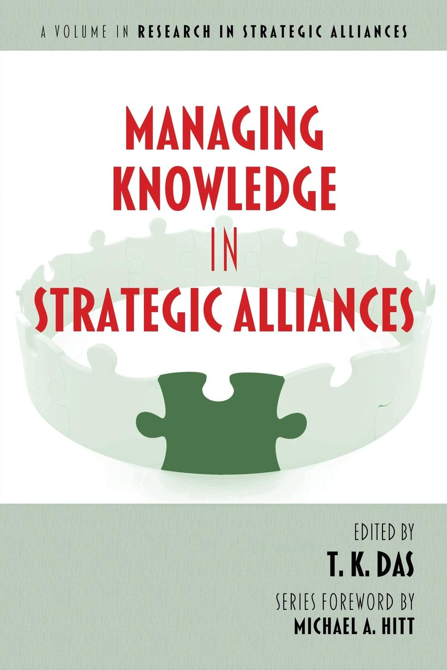 Managing Knowledge in Strategic Alliances marshall goldsmith the organization of the future 2 visions strategies and insights on managing in a new era