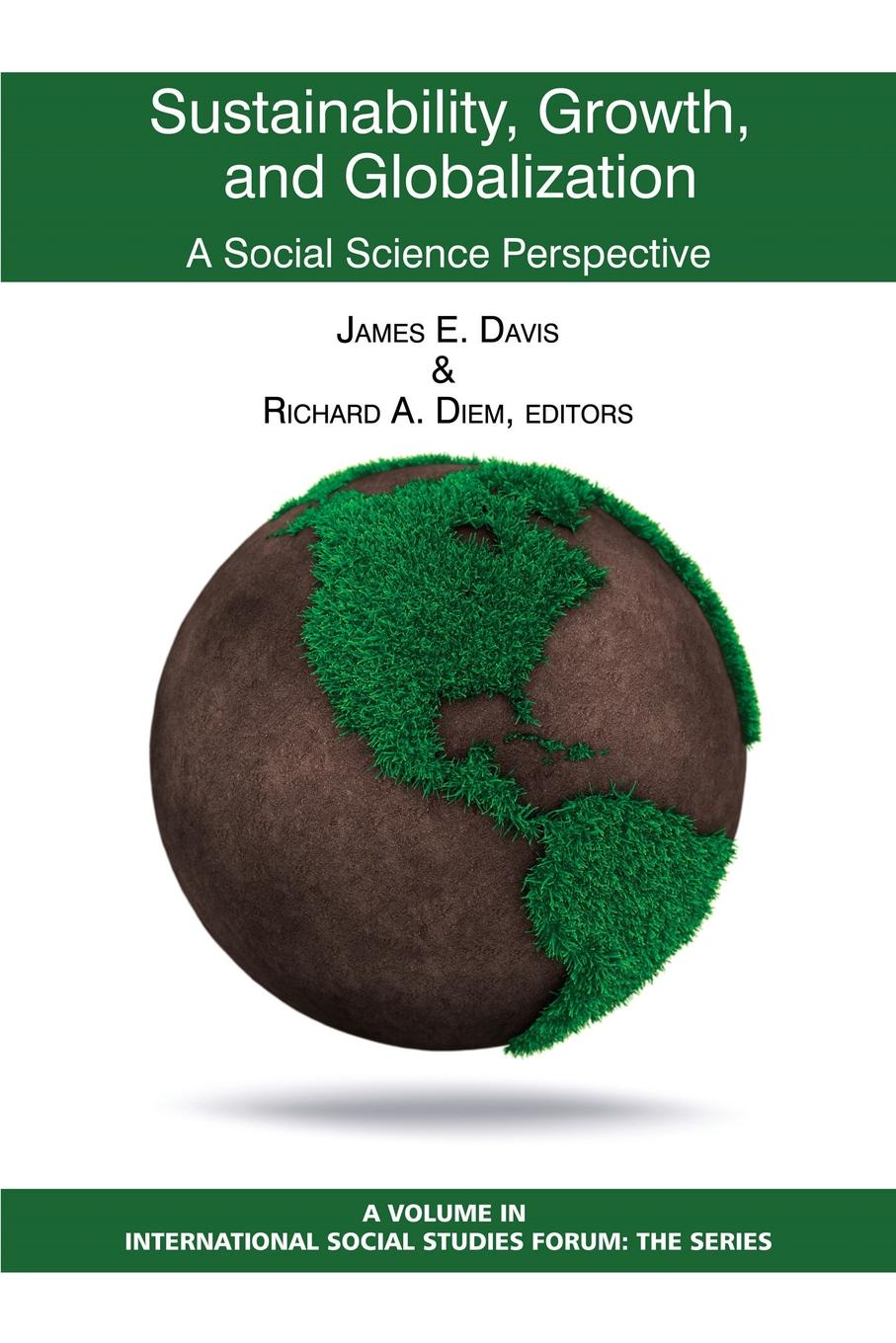 Sustainability, Growth, and Globalization. A Social Science Perspective socio economic development the community based ngos perspective