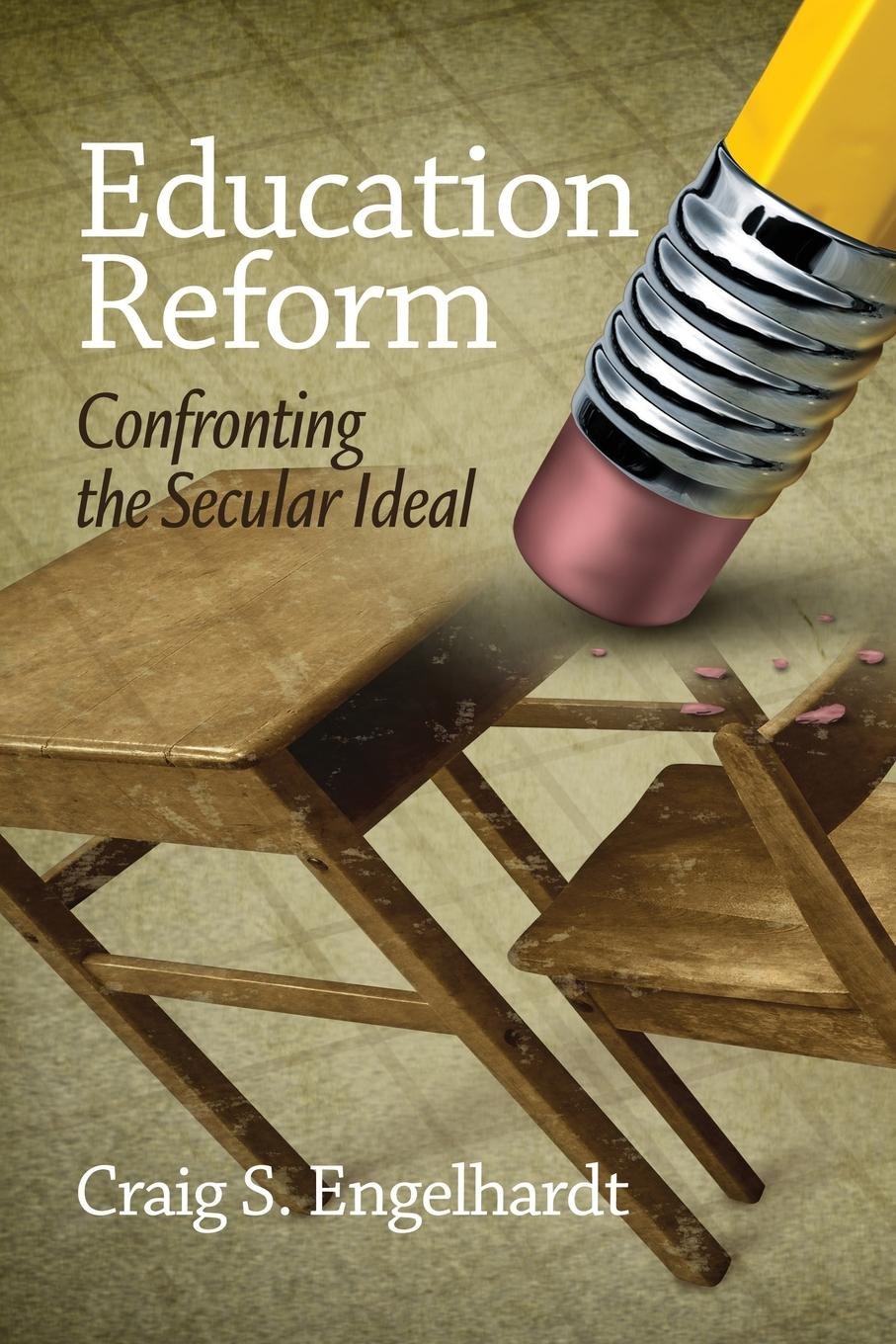 Craig S. Engelhardt Education Reform. Confronting the Secular Ideal public pulpits methodists and mainline churches in the moral argument of public life