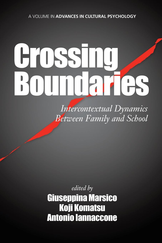 Crossing Boundaries. Intercontextual Dynamics Between Family and School ferlinghetti over all the obscene boundaries