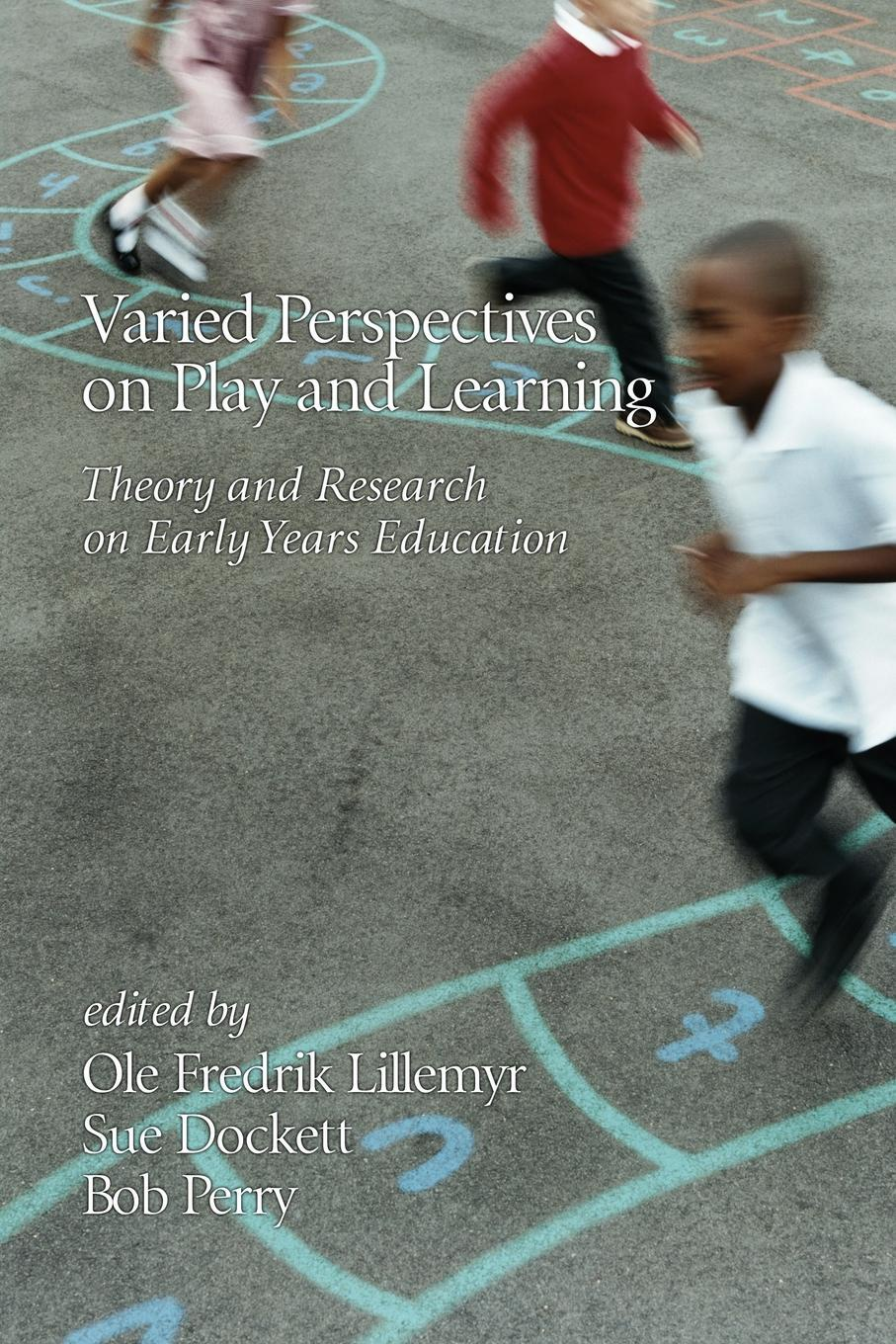 Varied Perspectives on Play and Learning. Theory and Research on Early Years Education sreeraman ponson play and movement approach on biomotor abilities and psychomotor skill
