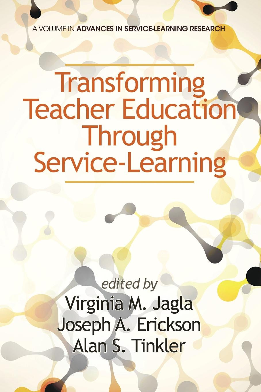 Transforming Teacher Education Through Service-Learning service learning pedagogy how does it measure up