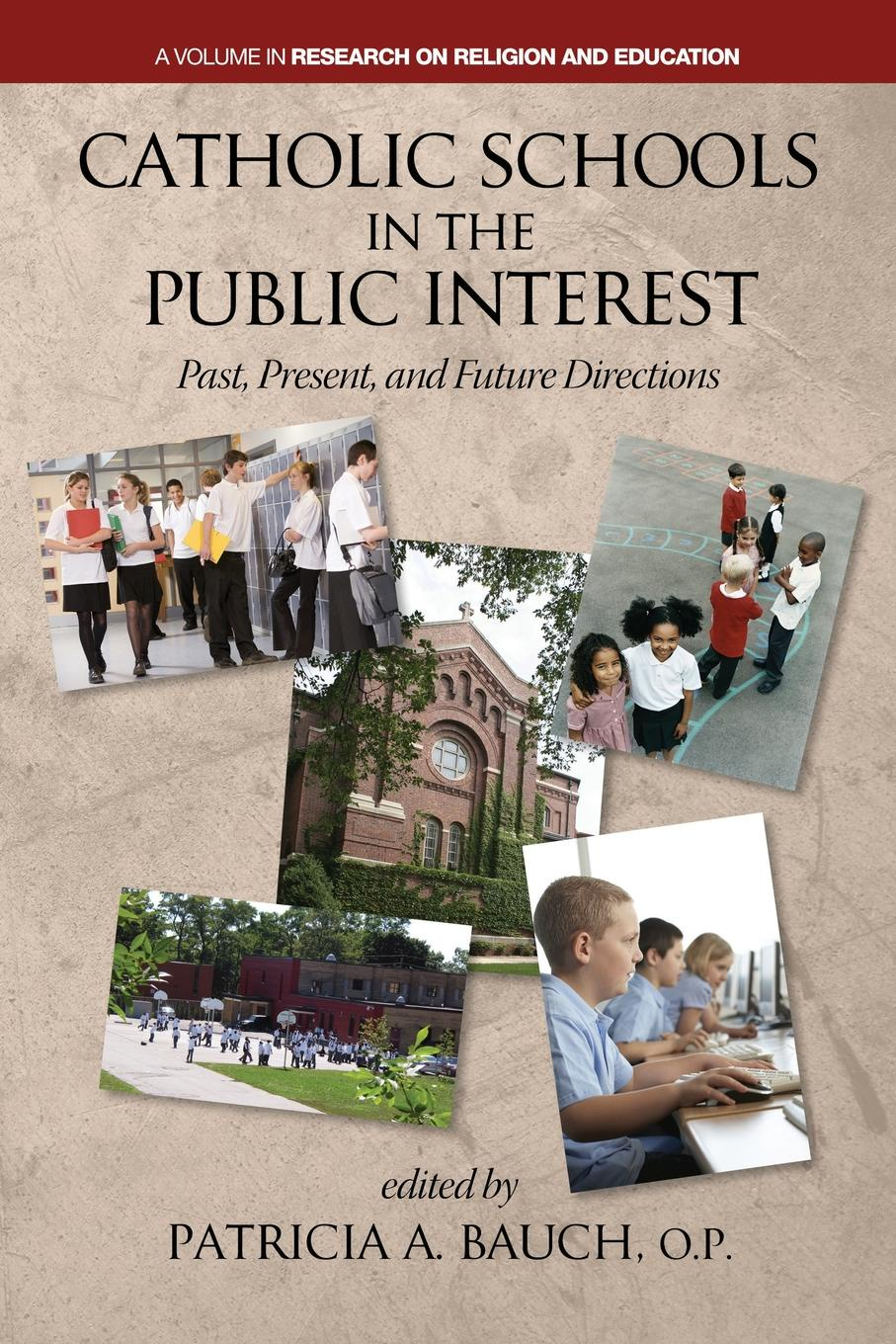 Catholic Schools and the Public Interest. Past, Present, and Future Directions alma harris leading school turnaround how successful leaders transform low performing schools