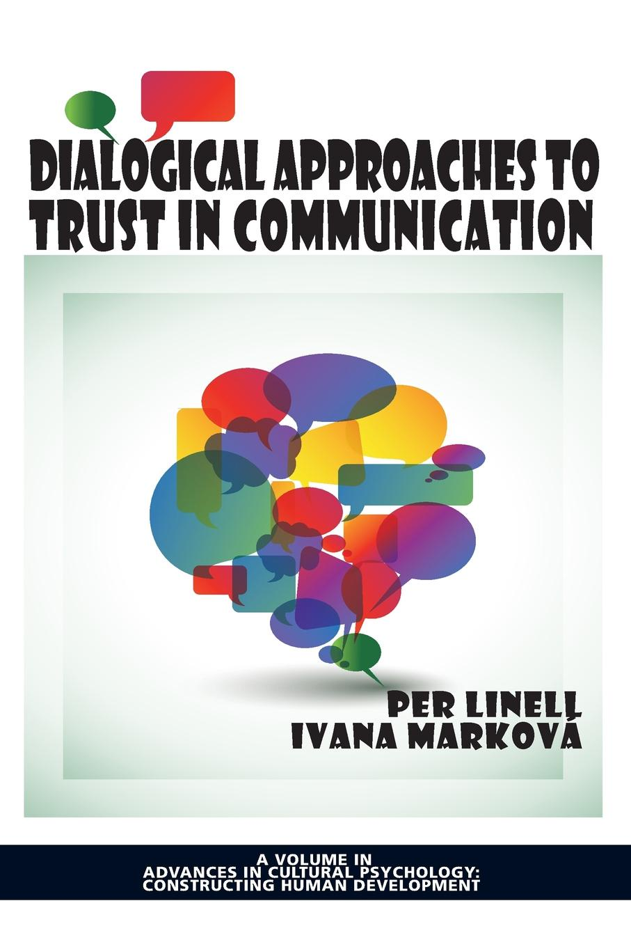 Dialogical Approaches to Trust in Communication thom poole play it by trust