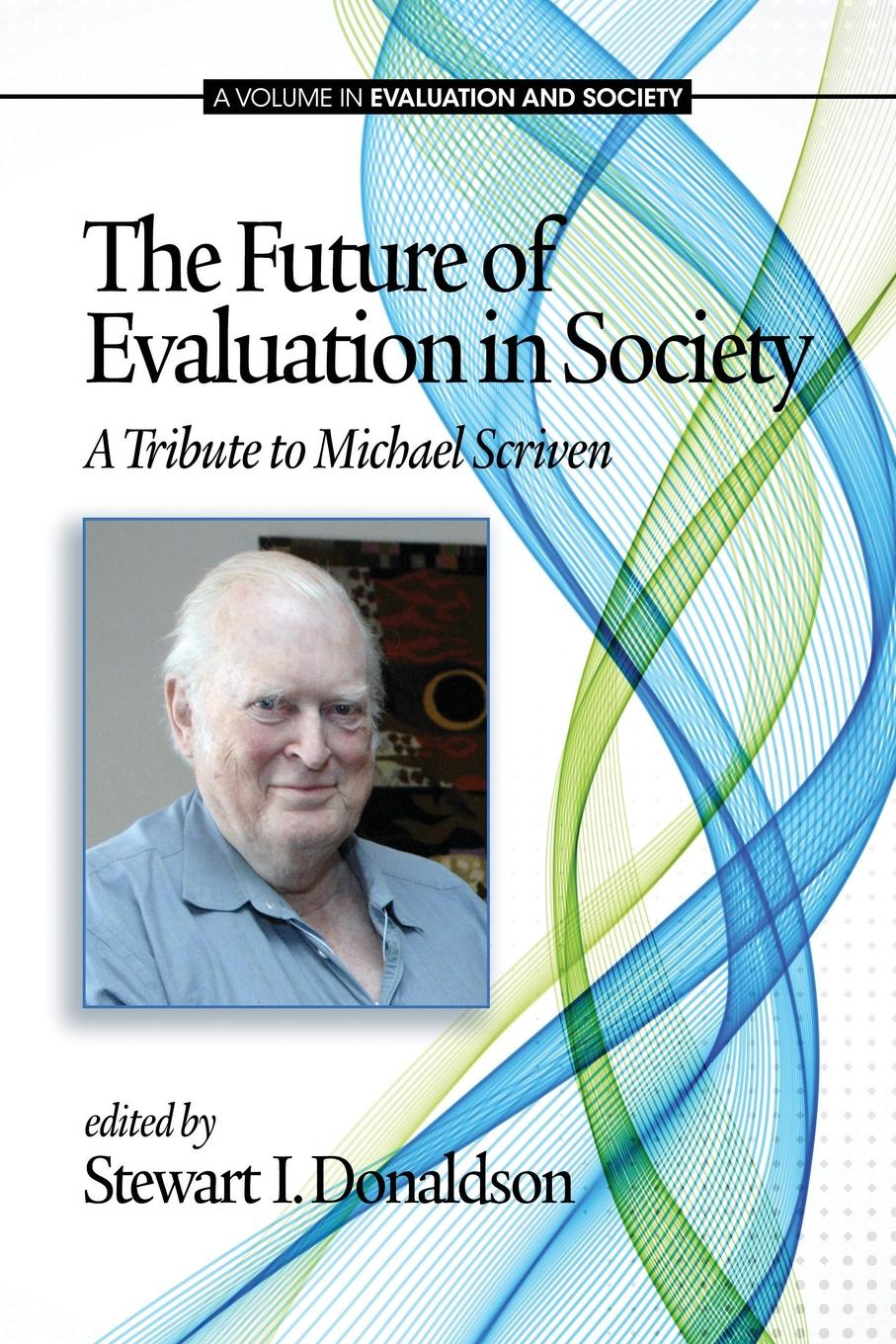 The Future of Evaluation in Society. A Tribute to Michael Scriven formulation and evaluation of amlodipine besylate tablets