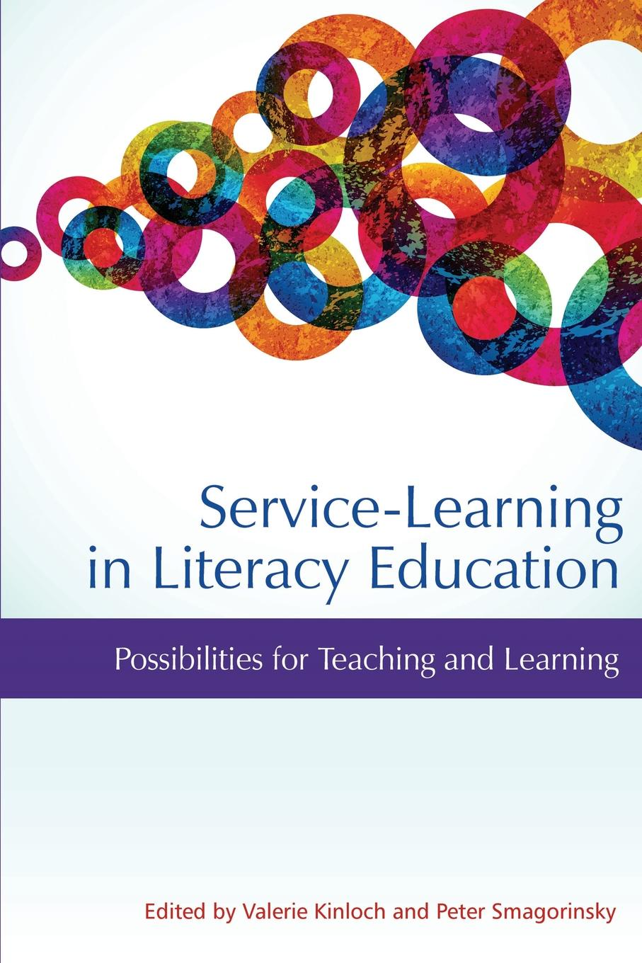 Service-Learning in Literacy Education. Possibilities for Teaching and Learning denny taylor teaching without testing assessing the complexity of children s literacy learning